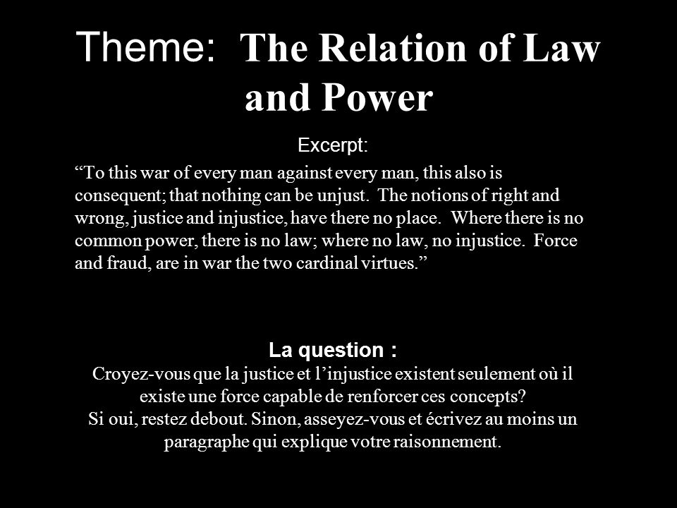 Theme: The Relation of Law and Power