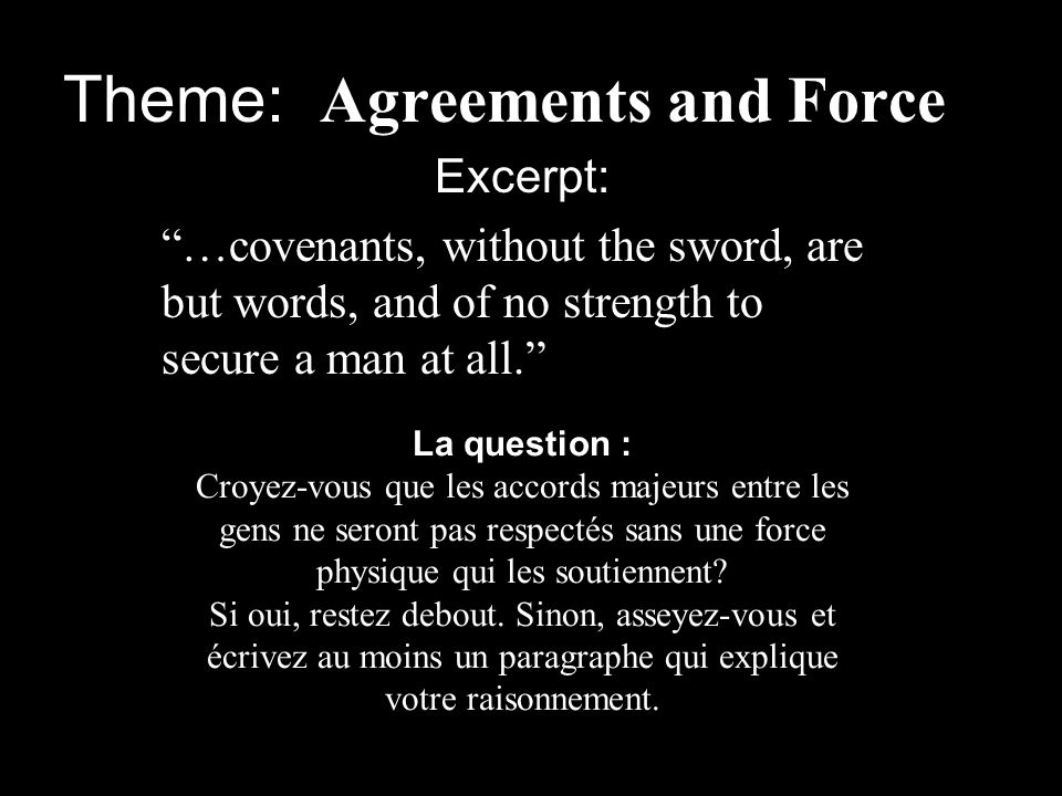Theme: Agreements and Force