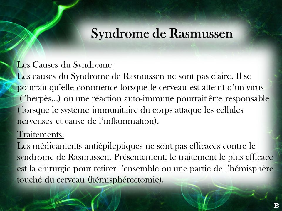 Syndrome de Rasmussen Les Causes du Syndrome: