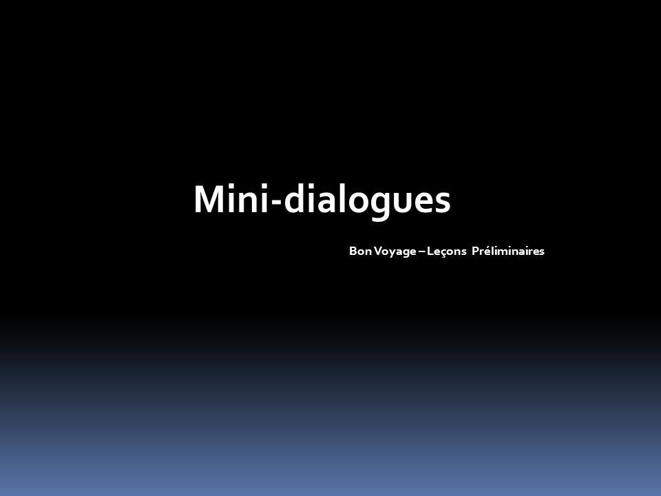 Mini-dialogues Bon Voyage – Leçons Préliminaires