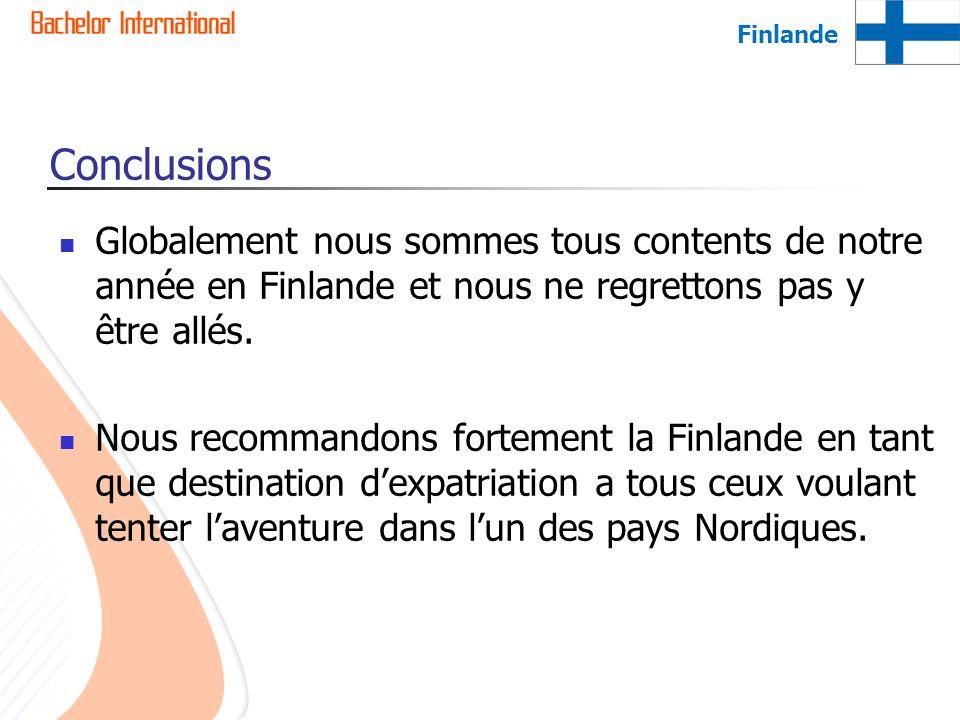 Finlande Conclusions. Globalement nous sommes tous contents de notre année en Finlande et nous ne regrettons pas y être allés.