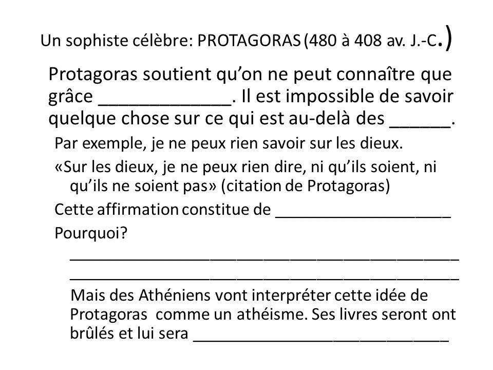 Un sophiste célèbre: PROTAGORAS (480 à 408 av. J.-C.)