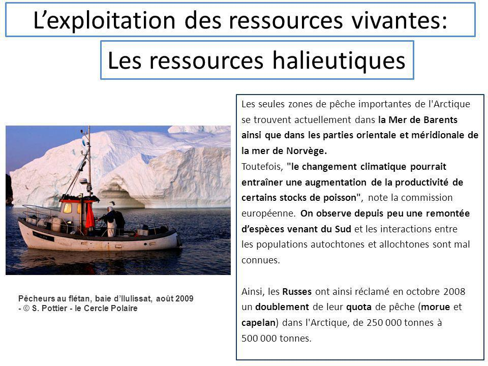 L'exploitation des ressources vivantes: