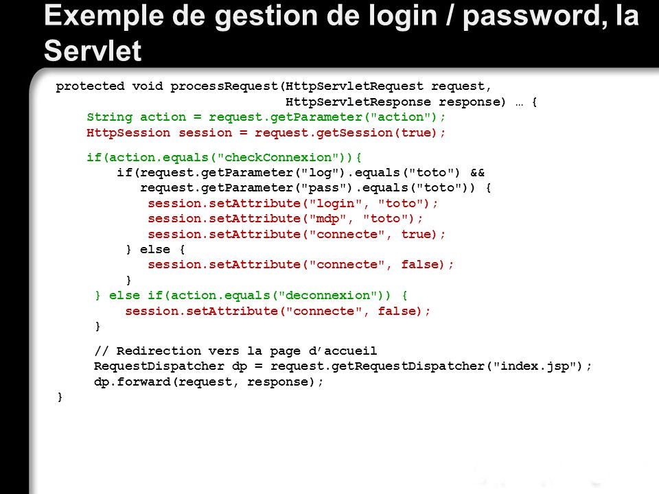 Exemple de gestion de login / password, la Servlet