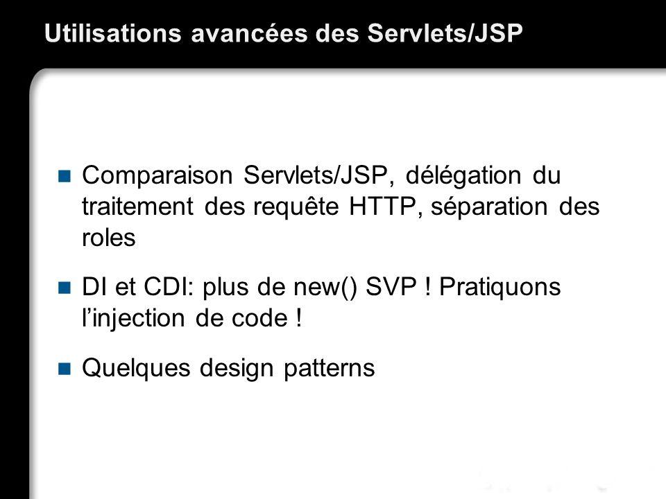 Utilisations avancées des Servlets/JSP
