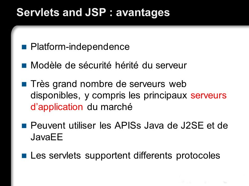 Servlets and JSP : avantages