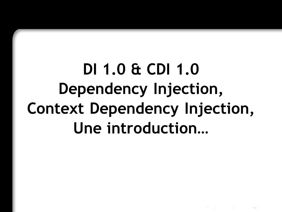 Context Dependency Injection,