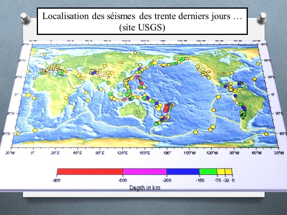 Localisation des séismes des trente derniers jours … (site USGS)