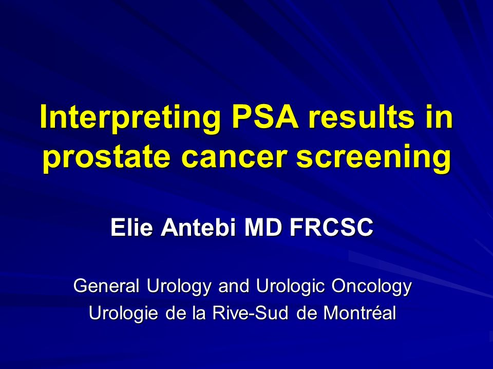 Interpreting PSA results in prostate cancer screening