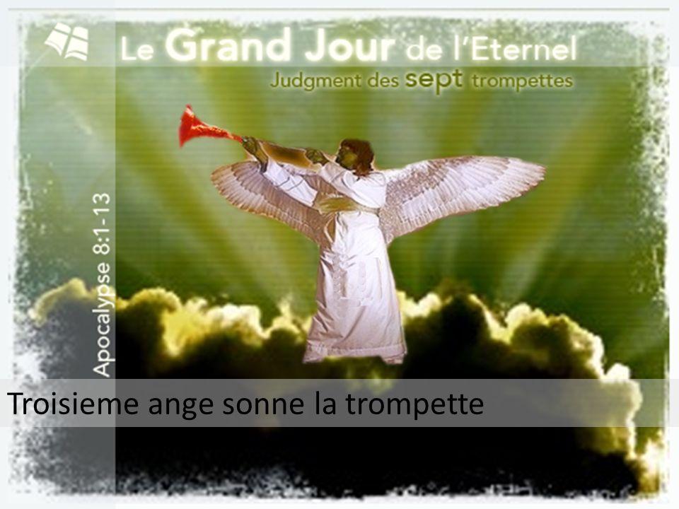 Troisieme ange sonne la trompette