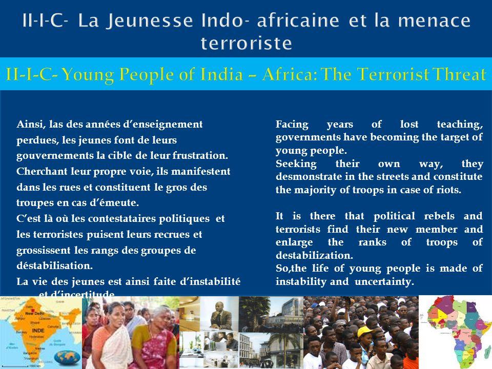 II-I-C- La Jeunesse Indo- africaine et la menace terroriste