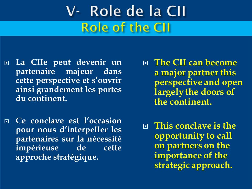 V- Role de la CII Role of the CII