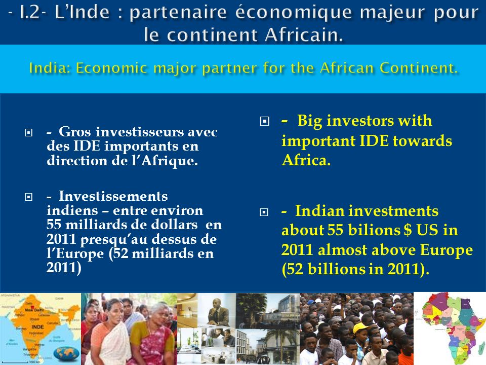 India: Economic major partner for the African Continent.