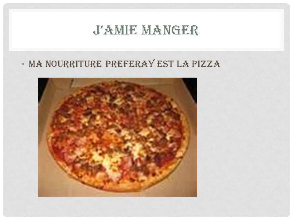 J'amie manger ma nourriture preferay est la pizza
