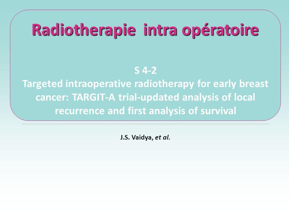 Radiotherapie intra opératoire