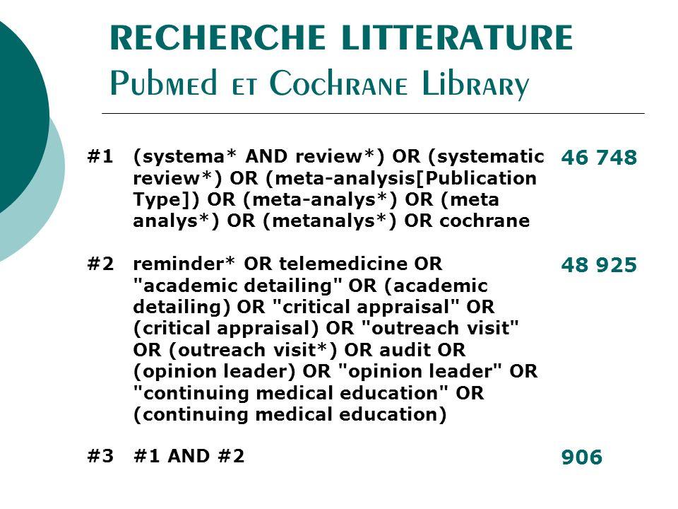 RECHERCHE LITTERATURE Pubmed et Cochrane Library