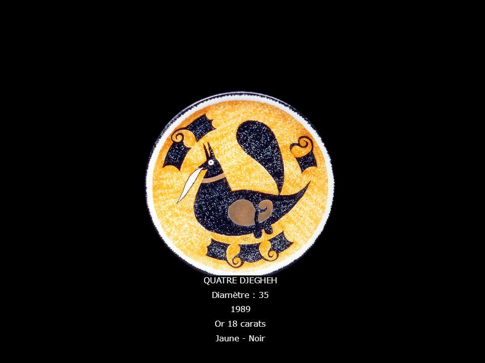 QUATRE DJEGHEH Diamètre : 35 1989 Or 18 carats Jaune - Noir