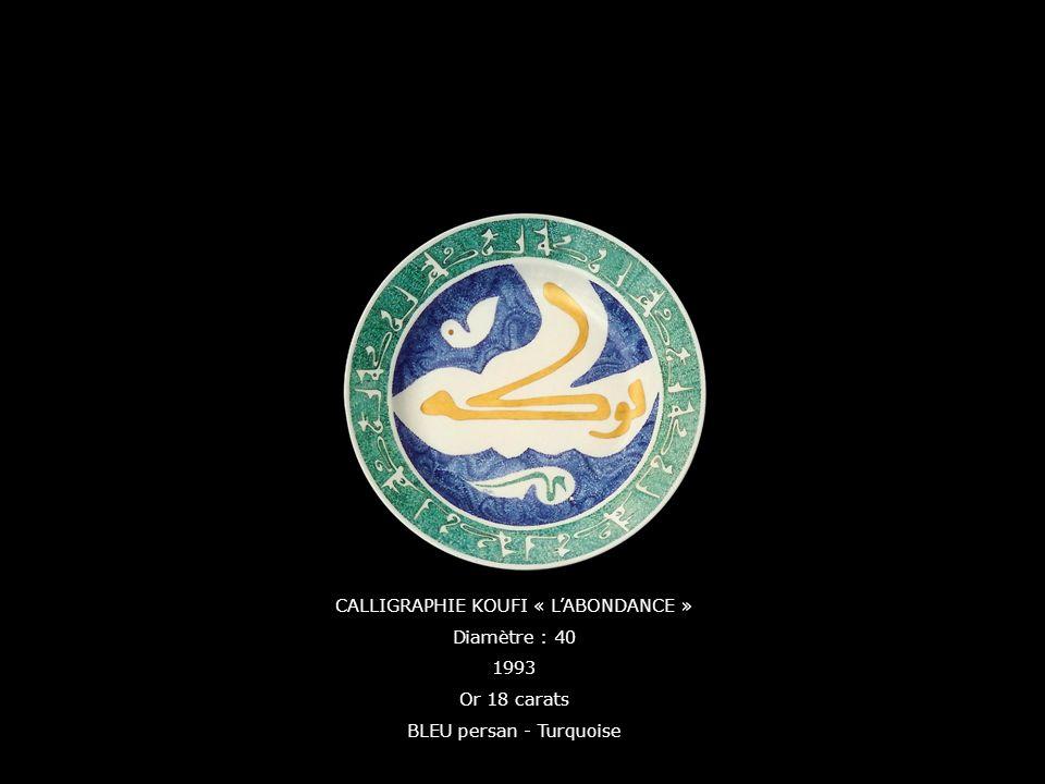 CALLIGRAPHIE KOUFI « L'ABONDANCE » Diamètre : 40 1993 Or 18 carats