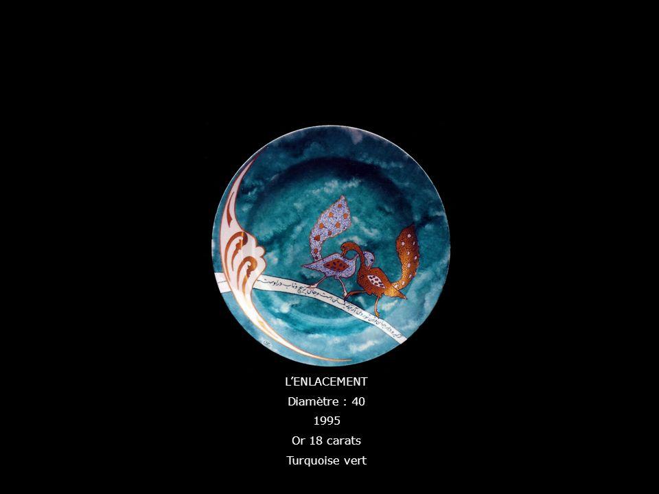 L'ENLACEMENT Diamètre : 40 1995 Or 18 carats Turquoise vert