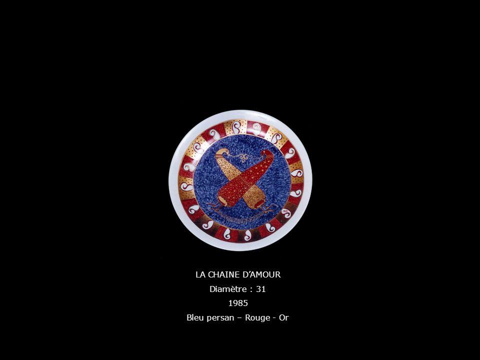 LA CHAINE D'AMOUR Diamètre : 31 1985 Bleu persan – Rouge - Or