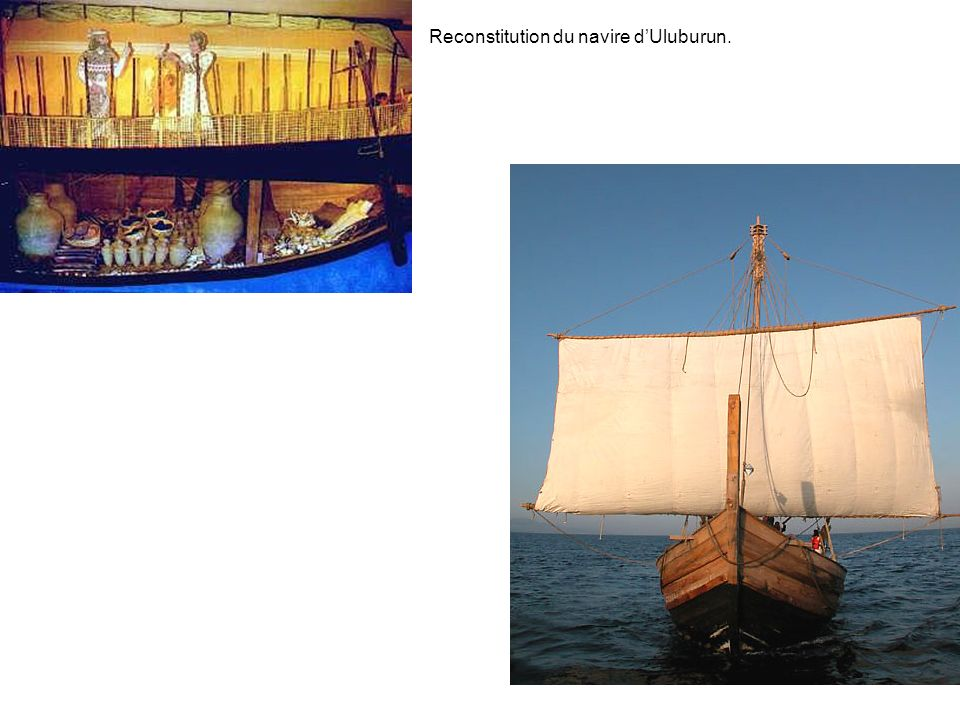 Reconstitution du navire d'Uluburun.