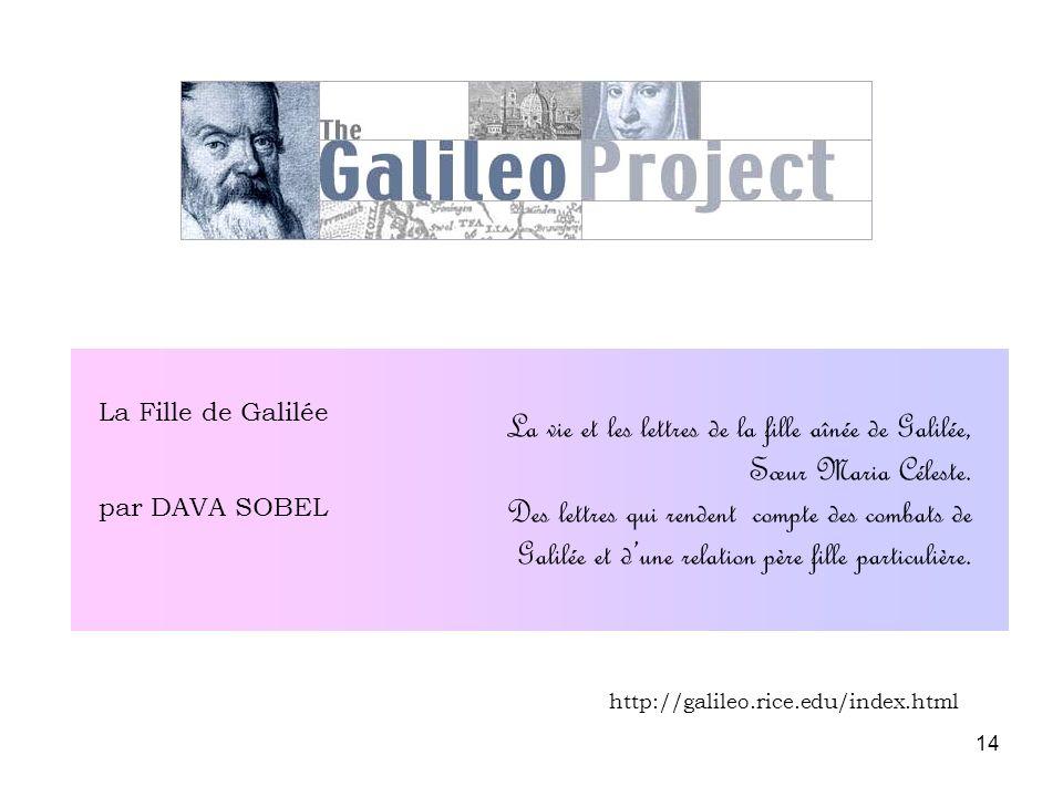 La Fille de Galilée par DAVA SOBEL. La vie et les lettres de la fille aînée de Galilée, Sœur Maria Céleste.