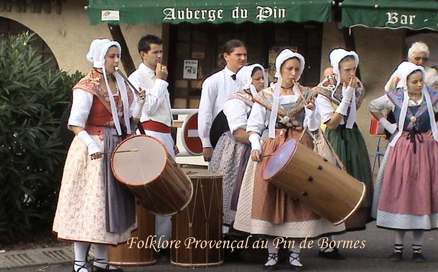 Folklore Provençal au Pin de Bormes