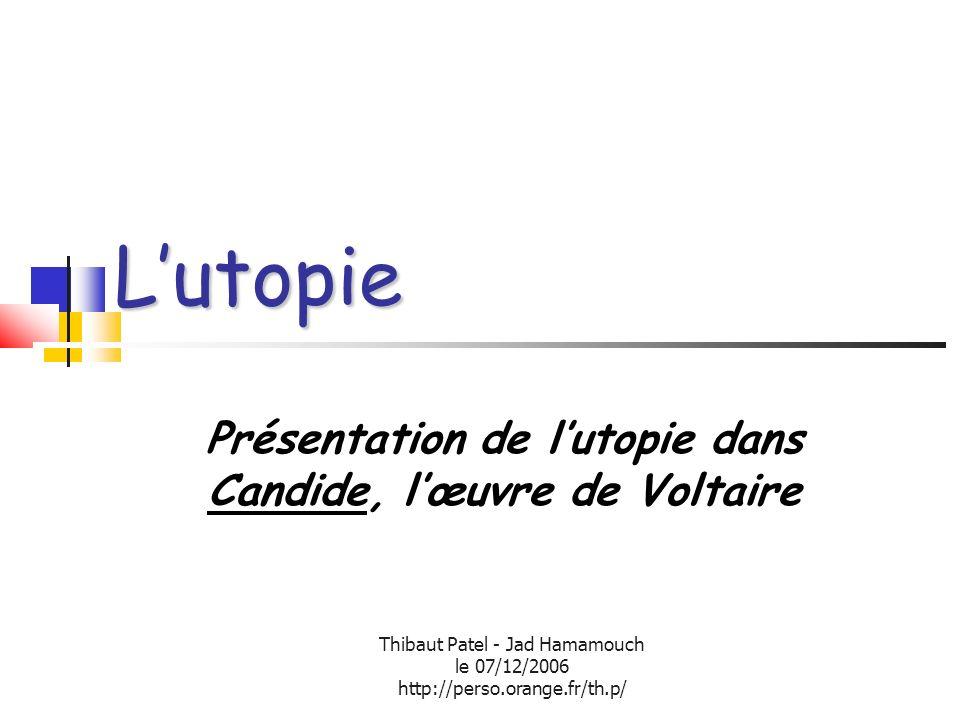 Présentation de l'utopie dans Candide, l'œuvre de Voltaire