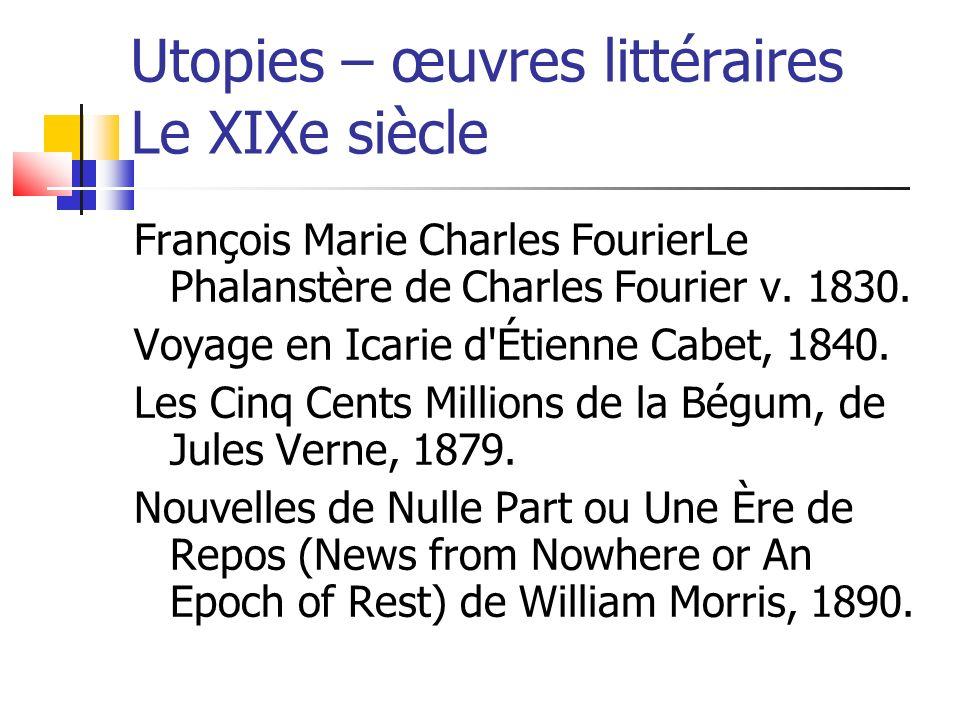 Utopies – œuvres littéraires Le XIXe siècle