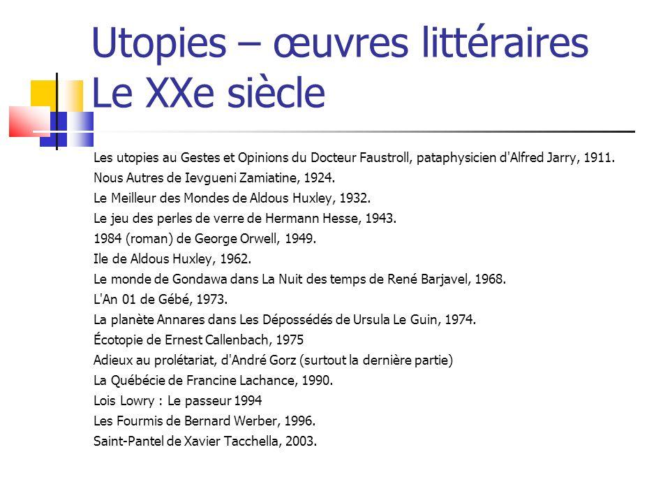 Utopies – œuvres littéraires Le XXe siècle