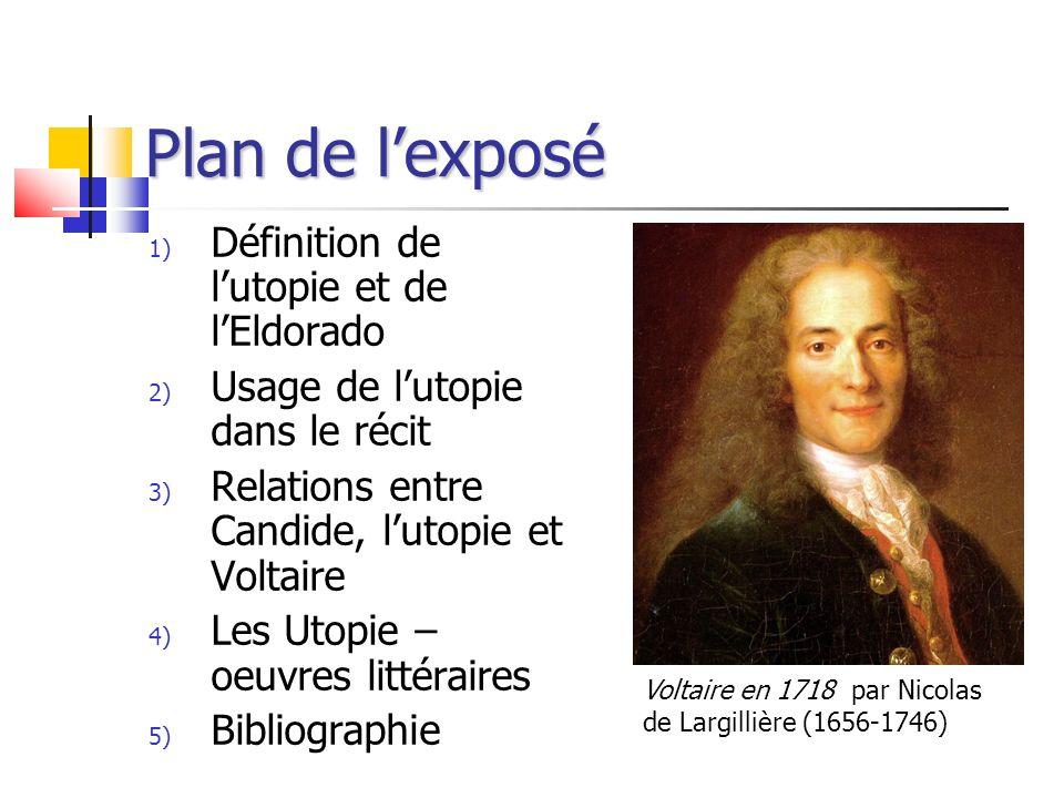 Plan de l'exposé Définition de l'utopie et de l'Eldorado