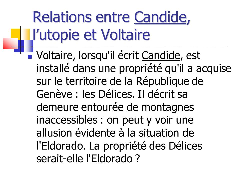 Relations entre Candide, l'utopie et Voltaire
