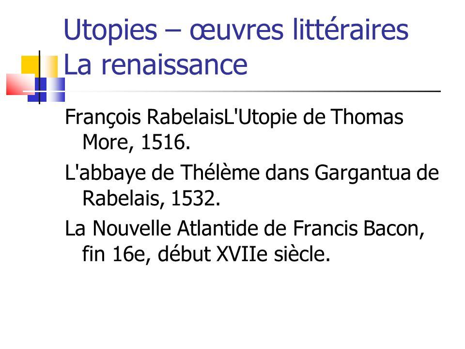 Utopies – œuvres littéraires La renaissance