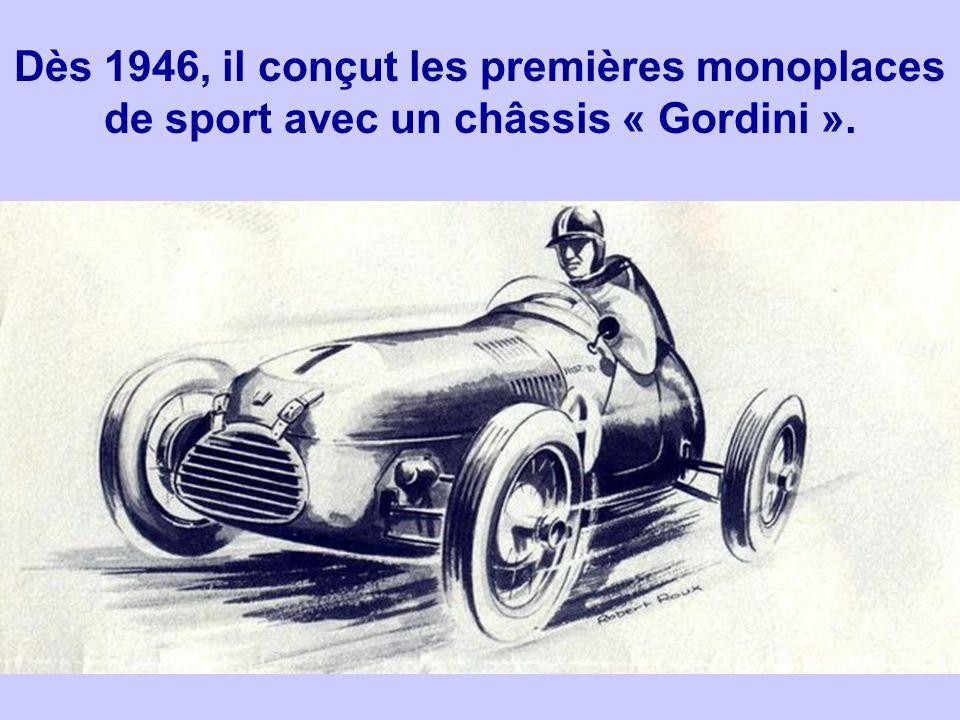 Dès 1946, il conçut les premières monoplaces de sport avec un châssis « Gordini ».