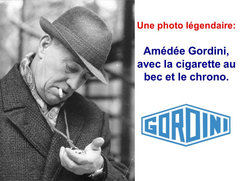 Amédée Gordini, avec la cigarette au bec et le chrono.
