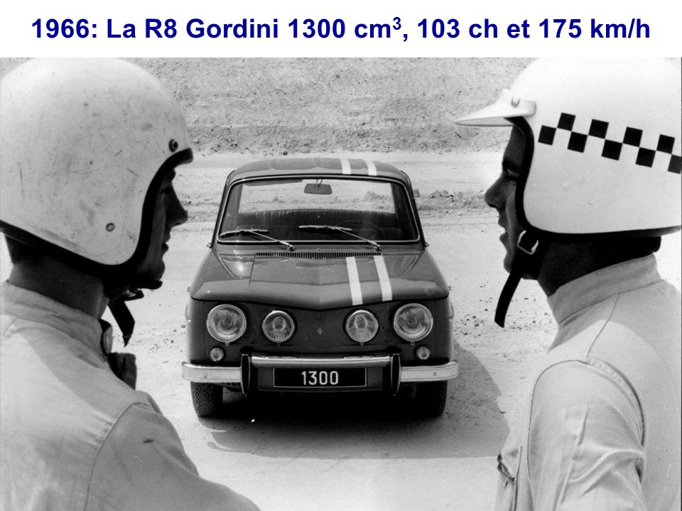 1966: La R8 Gordini 1300 cm3, 103 ch et 175 km/h
