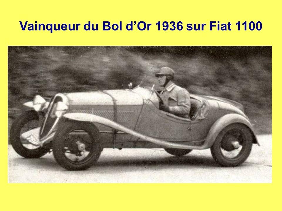 Vainqueur du Bol d'Or 1936 sur Fiat 1100