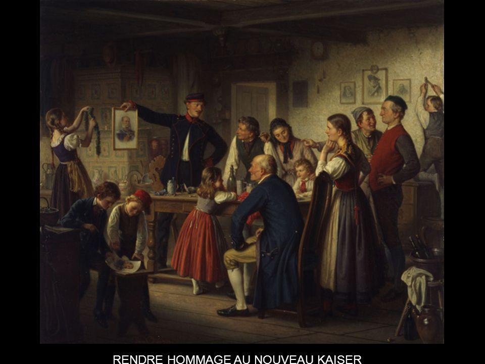 RENDRE HOMMAGE AU NOUVEAU KAISER