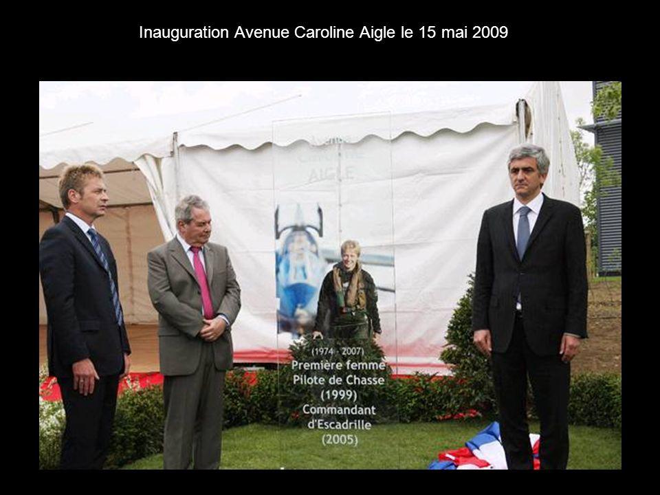 Inauguration Avenue Caroline Aigle le 15 mai 2009