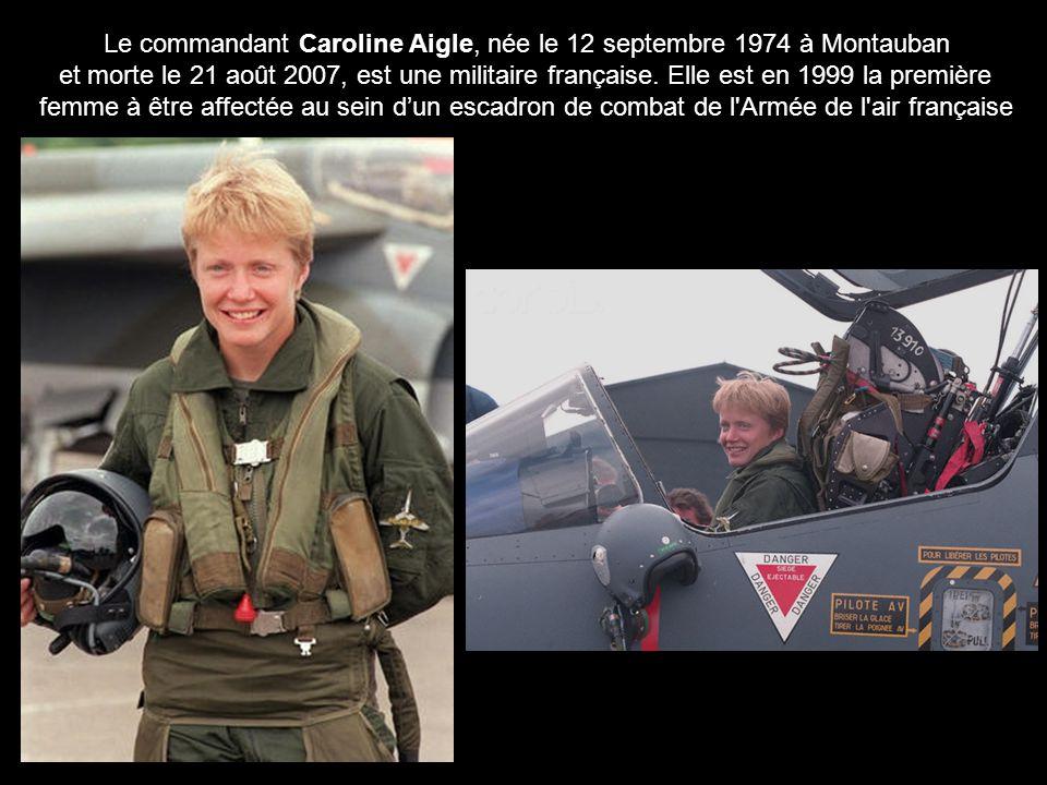Le commandant Caroline Aigle, née le 12 septembre 1974 à Montauban