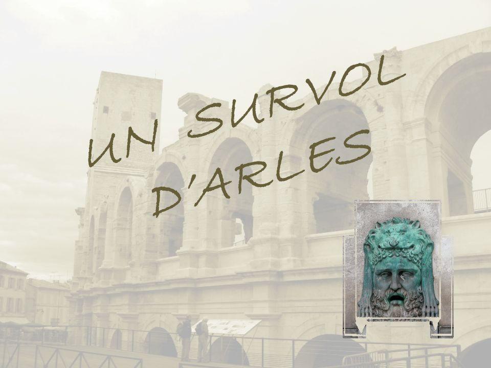 UN SURVOL D'ARLES
