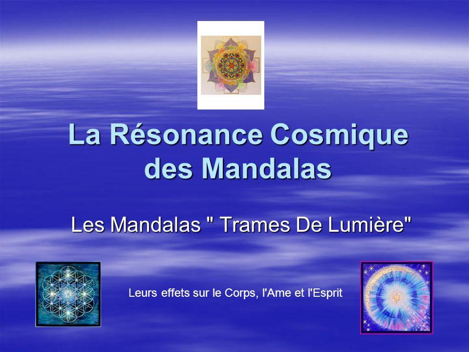 La Résonance Cosmique des Mandalas