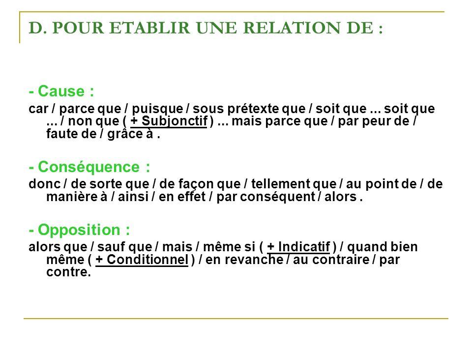 D. POUR ETABLIR UNE RELATION DE :