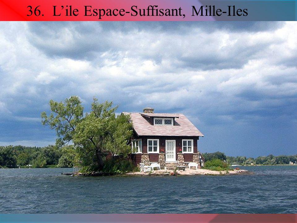 36. L'ile Espace-Suffisant, Mille-Iles