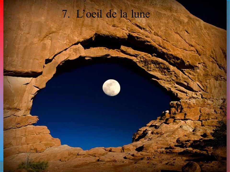 7. L'oeil de la lune
