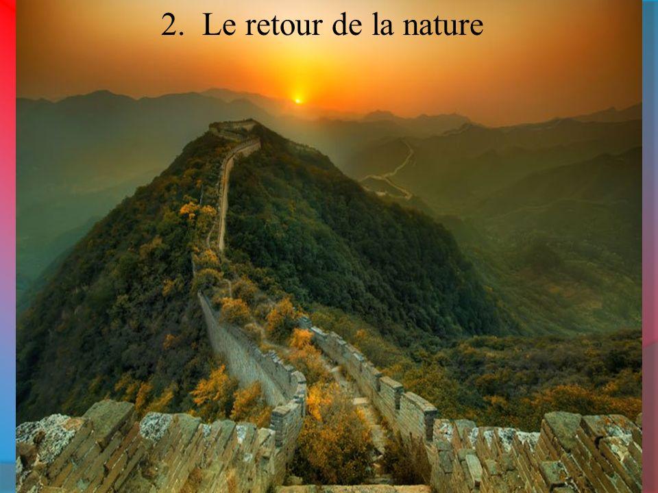 2. Le retour de la nature