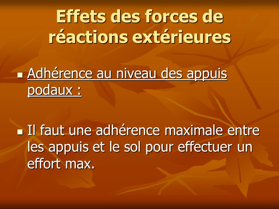 Effets des forces de réactions extérieures