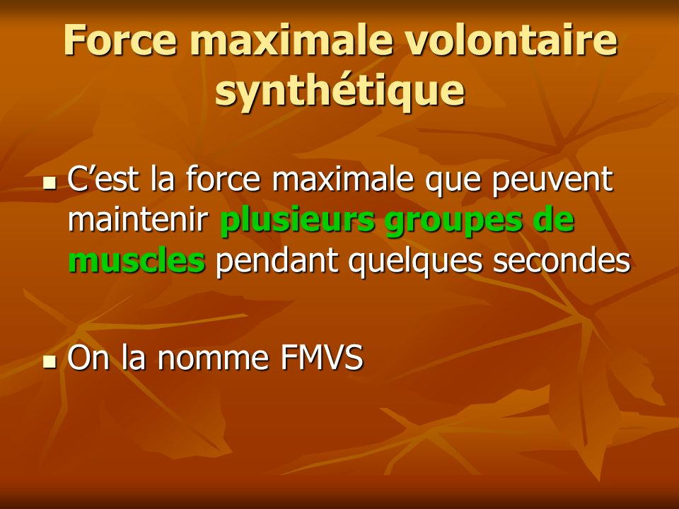 Force maximale volontaire synthétique