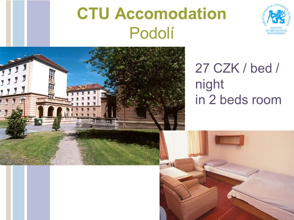 CTU Accomodation Podolí