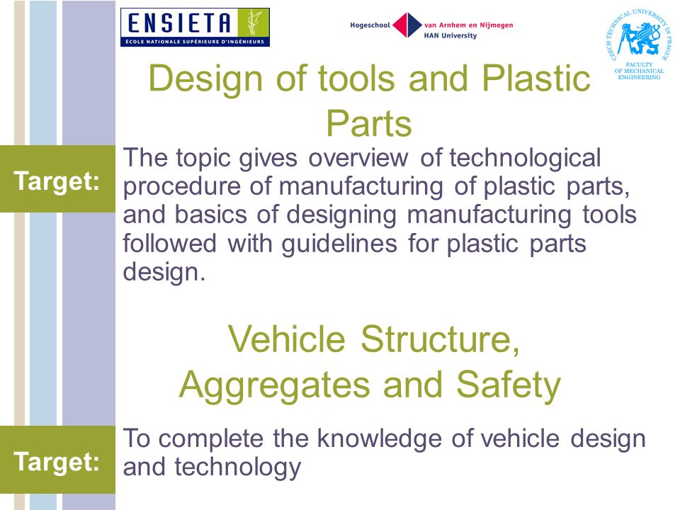 Design of tools and Plastic Parts